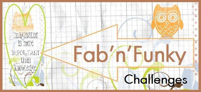 Fab N Funky challenges