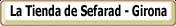 La Tienda de SEFARAD - Girona