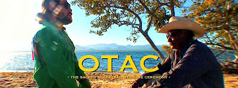 OTAC - Sacred Ancient Healing Ceremony