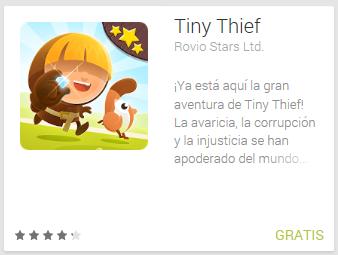 Juego Gratis para Android, Tiny Thief.
