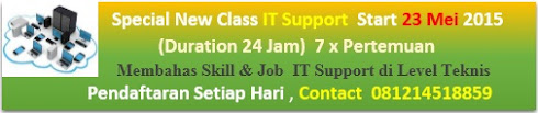 Training IT Support  Registrasi Setiap Hari (Kls Terbatas Max 4 Org)