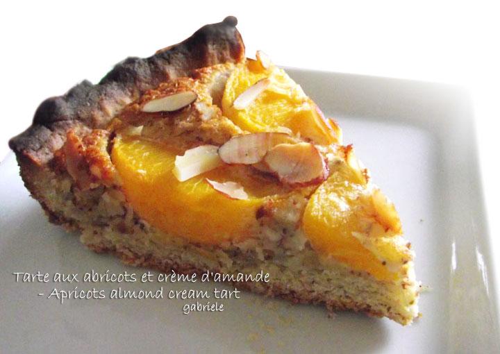 ... : Tarte aux Abricots et Crème d'Amande - Apricots Almond Cream Tart