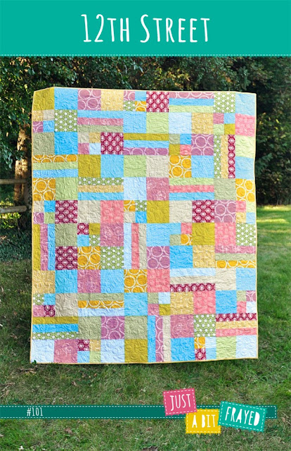 Just A Bit Frayed Announcing The 12th St Quilt Pattern