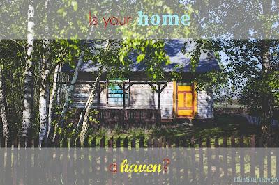 http://biggienobiggie.blogspot.com/2015/07/is-your-home-haven.html