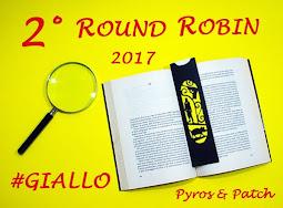 2° Round Robin 2017 #Giallo - P&P