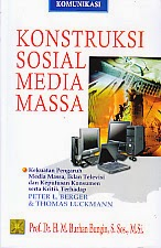 toko buku rahma: buku KONSTRUKSI SOSIAL MEDIA MASSA, pengarang burhan bungin, penerbit kencana