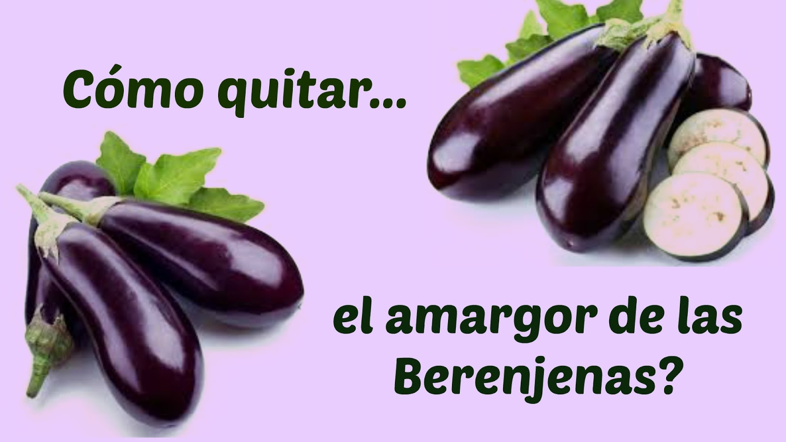 beautyfoodbody consejo tip quitar amargor berenjenas