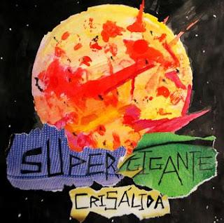 Supergigante Crisálida EP