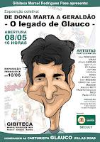 """""""De Dona Marta a Geraldão- o legado de Glauco""""- Gibiteca Municipal Marcel R. Paes- Santos,SP (2010)"""