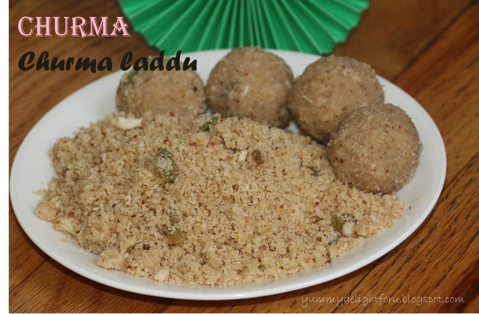 Yummy delight for u churma recipe how to make churma ladoo churma recipe how to make churma ladoo forumfinder Choice Image