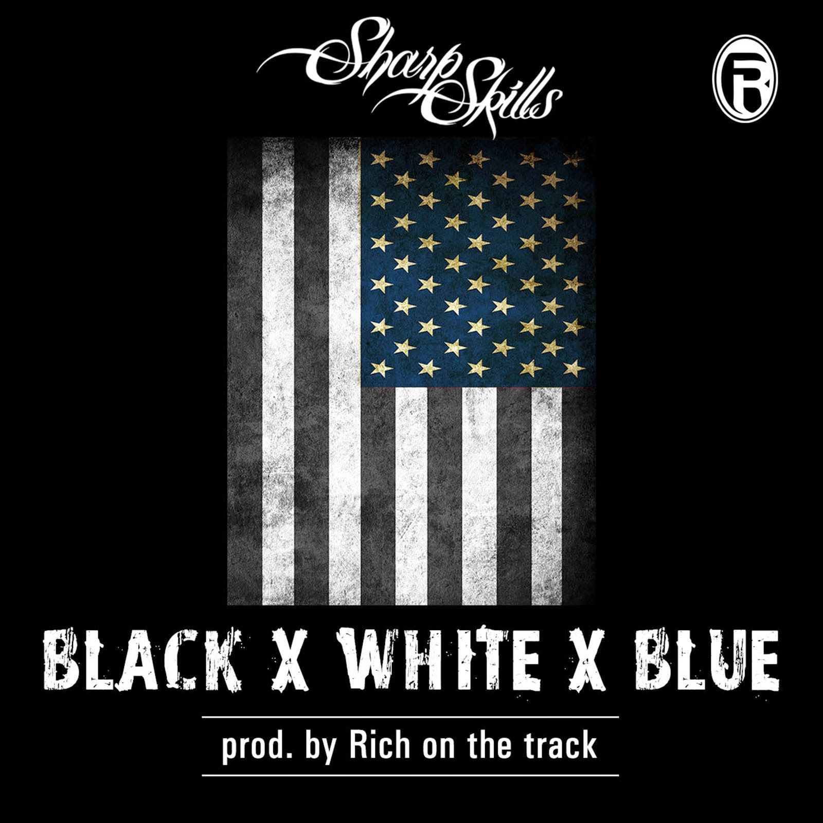 "Buy Sharp Skills's New Single 'Black, White, and Blue"" (Click on Cover to Buy)"