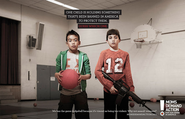 Moms Demand Action print campaign - Dodgeball vs. assault weapons