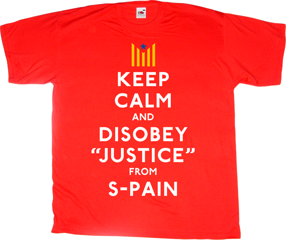 useless spanish justice useless lawsuits useless kingdoms brand spain spain is different catalonia freedom independence referendum t-shirt ephemeral-t-shirts