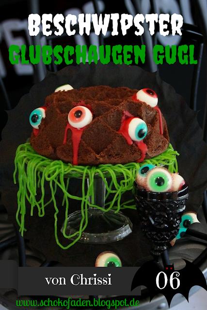 http://schokofaden.blogspot.de/2015/10/beschwipster-glubschaugen-gugelhupf.html