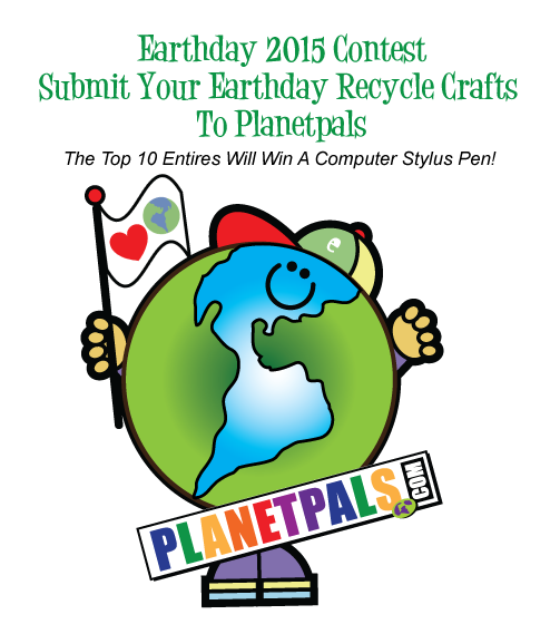 Don't miss Planetpals Earthday Craft Contest 2015!