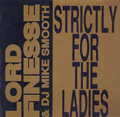 Lord Finesse & DJ Mike Smooth ‎– Strictly For The Ladies / Back To Back Rhyming (VLS) (1990) (192 kbps)