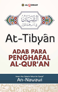 Kajian Kitab At-Tibyaan fii Aadaabi Hamalatil Quran Al-Imam An-Nawawi