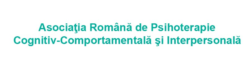 Asociatia Romana de Psihoterapie Cognitiv-Comportamentala si Interpersonala