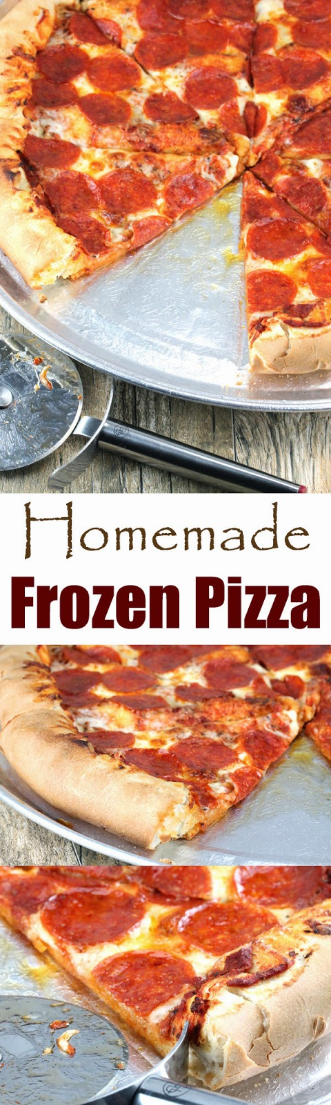 Homemade Frozen Pizza