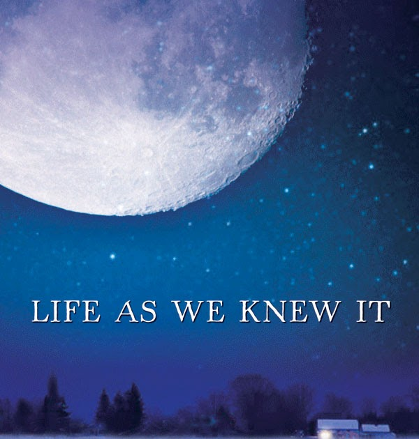 Life As We Knew It Quotes By Susan Beth Pfeffer