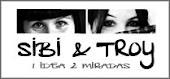 Sibi & Troy