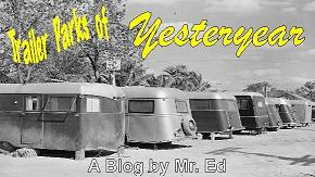 Click on this link to see Trailer Parks of Yesteryear ~