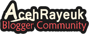 Aceh Rayeuk Blogger Community