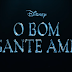 """Disney divulga primeiro trailer de """"O Bom Gigante Amigo""""!"""