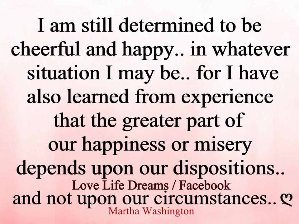 I AM Determined to Be Happy and Cheerful Quote