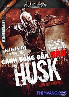 Cánh Đồng Đẫm Máu - Husk (2011)