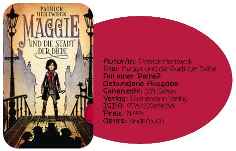 http://www.thienemann-esslinger.de/thienemann/buecher/buchdetailseite/maggie-und-die-stadt-der-diebe-isbn-978-3-522-18403-8/