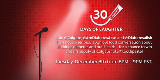 Take 2: You, Me, Colgate Total, The American Diabetes Association = #30DaysOfLOL Twitter Chat on 12/8, 8PM-9PM, EST
