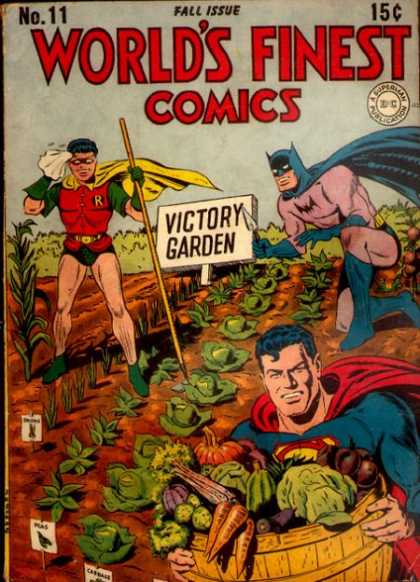 ogden nash superman and batman in the victory garden - The Victory Garden