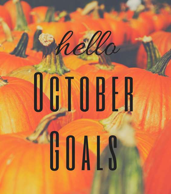 Hello October Goals: Getting things done