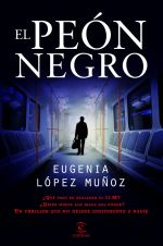 El peón negro. Eugenia López Muñoz (LIBRO)
