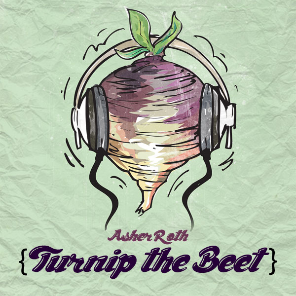 Turnig Asher Roth   Turnip The Beet