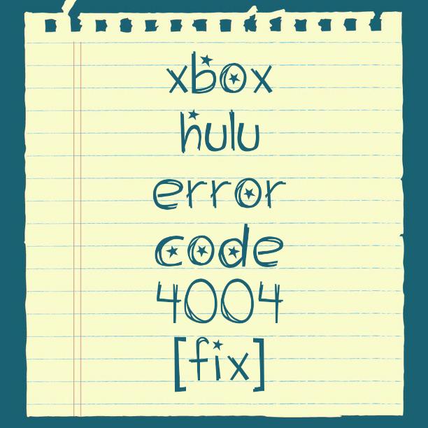 hulu error code 4004
