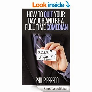 http://www.amazon.com/How-Quit-Your-Full-Time-Comedian-ebook/dp/B00L5LU6YS/ref=sr_1_1?ie=UTF8&qid=1403636937&sr=8-1&keywords=how+to+quit+your+day+job+and+be+a+full-time+comedian