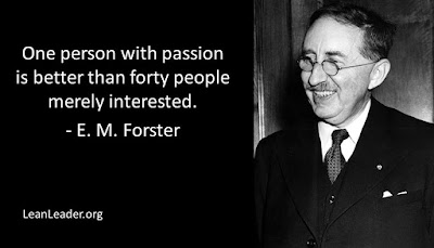 One person with passion is better than forty people merely interested.