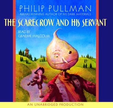 The Scarecrow and His Servant by Philip Pullman, audio cover