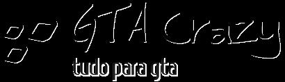 GTA Crazy - Tudo para GTA