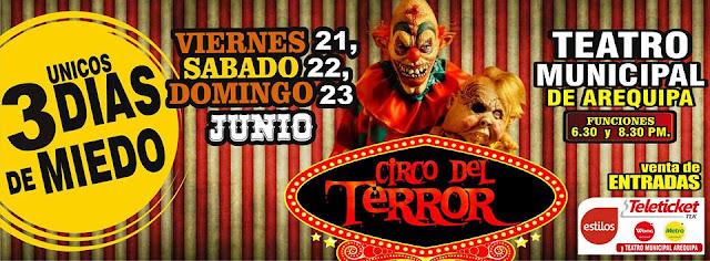 circo del terror en arequipa