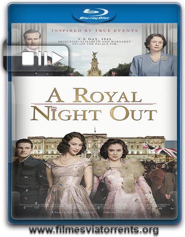 Uma Noite Real Torrent - BluRay Rip 1080p Dual Áudio