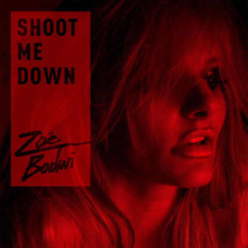 Zoe Badwi-Shoot Me Down-WEB-2012-SSR Download