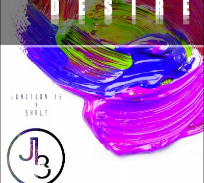 JUNCTION 13 FT. SHRLT - MY DESIRE