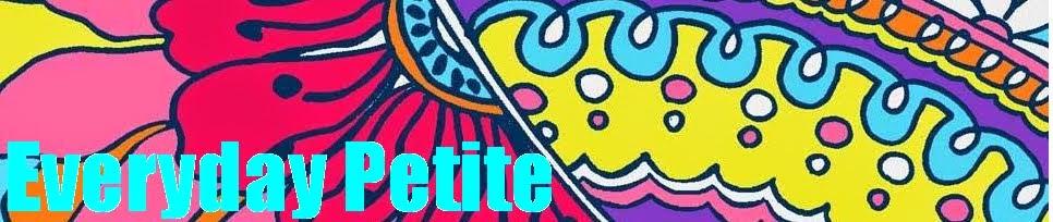 Everyday Petite
