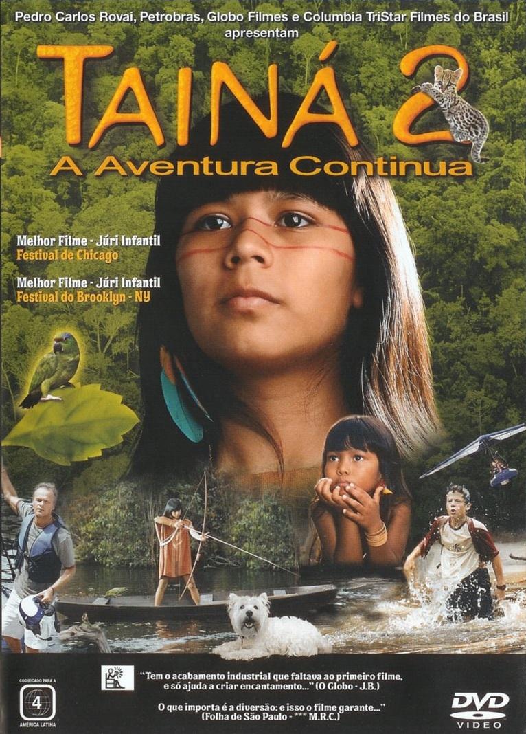Tainá 2: A Aventura Continua – Nacional (2004)