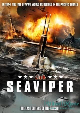 Chiến Hạm Ngầm Vietsub - USS Seaviper Vietsub (2012)