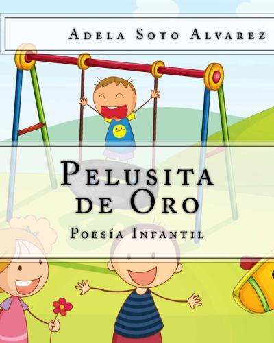 PELUSITA DE ORO. (POESIA INFANTIL)