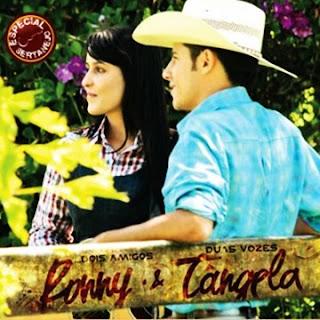 Ronny e Tangela Vieira - Especial Sertanejo 2011